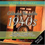 img - for 1940s Birthday Book: A Collection of Happenings, Memories, Photographs, and Music (Happy Birthday) book / textbook / text book