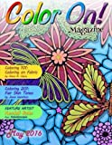 img - for Color On! Magazine May 2016 (Volume 8) book / textbook / text book