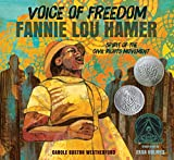 img - for Voice of Freedom: Fannie Lou Hamer: The Spirit of the Civil Rights Movement (Robert F. Sibert Informational Book Honor (Awards)) book / textbook / text book