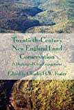 Twentieth-Century New England Land Conservation: A Heritage of Civic Engagement