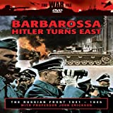 The Russian Front: Barbarossa - Hitler Turns East