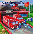 "Nozzlehead's Adventure Book 2 ""Helping Hands"" (Nozzlehead Adventure Series) (Volume 2)"