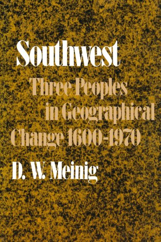Southwest: Three Peoples in Geographical Change,...