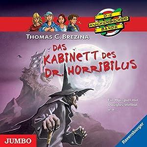 Das Kabinett des Dr. Horribilus (Die Knickerbocker-Bande) Hörspiel