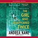 The Girl Who Disappeared Twice: Forensic Instincts, Book 1