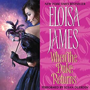 When the Duke Returns | [Eloisa James]