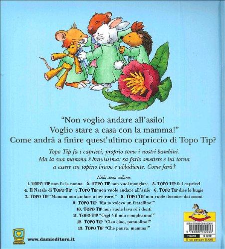 Libro topo tip non vuole andare all 39 asilo di anna casalis for Topo tip giocattoli