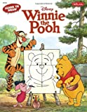 Learn to Draw Disney's Winnie the Pooh: Featuring Tigger, Eeyore, Piglet, and other favorite characters of the Hundred Acre Wood! (Licensed Learn to Draw)