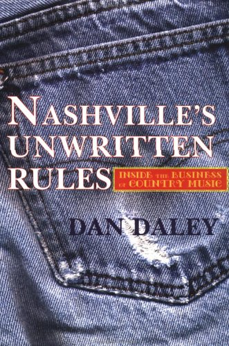 The Nashville Music Machine: The Unwritten Rules of the...