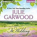 The Wedding: The Lairds' Brides, Book 2 (       UNABRIDGED) by Julie Garwood Narrated by Heather Wilds