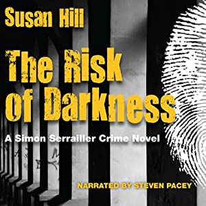 The Risk of Darkness | [Susan Hill]