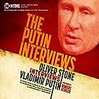 The Putin Interviews: Oliver Stone Interviews Vladimir Putin Hörbuch von Oliver Stone Gesprochen von: Pete Cross, Qarie Marshall