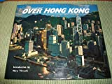 Over Hong Kong (9622174639) by Dowell, David