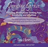 img - for Inviting Grace: Relaxing Meditations Setting Free Creativity and Intuition book / textbook / text book