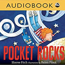 Pocket Rocks Audiobook by Sheree Fitch Narrated by Christian Down