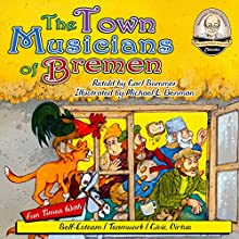 The Town Musicians of Bremen Audiobook by Carl Sommer Narrated by Carl Sommer