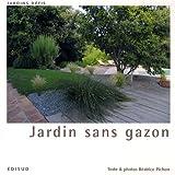 echange, troc Béatrice Pichon - Jardin sans gazon