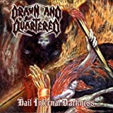 echange, troc Drawn And Quartered - Hail Infernal Darkness