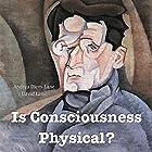 Is Consciousness Physical? Hörbuch von Andrea Diem-Lane, David Lane Gesprochen von: Jason Fella