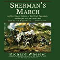 Sherman's March: An Eyewitness History of the Cruel Campaign that Helped End a Crueler War (       UNABRIDGED) by Richard Wheeler Narrated by Jeff Riggenbach