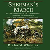 Sherman's March: An Eyewitness History of the Cruel Campaign that Helped End a Crueler War | [Richard Wheeler]