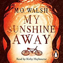 My Sunshine Away (       UNABRIDGED) by Milton O'Neal Walsh Narrated by Kirby Heybourne