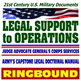 echange, troc Department of Defense - 21st Century U.S. Military Documents: Legal Support to Operations, Field Manual 27-100, Capstone Army Legal Doctrinal Manual (R