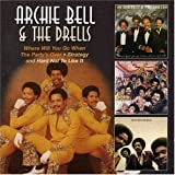 echange, troc Archie Bell & The Drells - Where Will You Go... - Strategy And Hard Not...