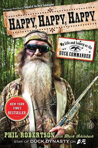 *NEW* Happy, Happy, Happy: My Life and Legacy as the Duck Commander (ePub,Mobi,PDF)