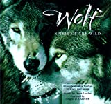 img - for Wolf: Spirit of the Wild: A Celebration of Wolves in Word and Image book / textbook / text book