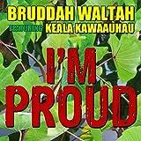 I'm Proud (feat. Keala Kawaauhau)