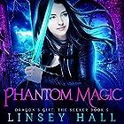 Phantom Magic: Dragon's Gift: The Seeker, Book 5 Hörbuch von Linsey Hall Gesprochen von: Laurel Schroeder