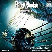 Die entfernte Stadt (Perry Rhodan NEO 59) | Oliver Fröhlich