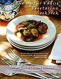 The Huzur Vadisi Cookbook: Recipes from a Turkish kitchen