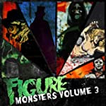 Monsters Vol. 3 [Explicit]