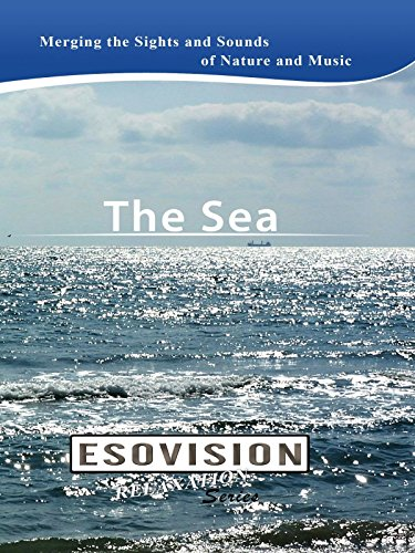 ESOVISION Relaxation THE SEA on Amazon Prime Instant Video UK