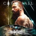 Axel: Six Saviors, Book 13 | Carly Fall