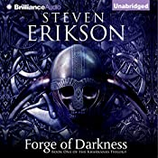 Forge of Darkness: Kharkanas Trilogy, Book 1 | Steven Erikson