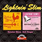 Rooster Blues/Lightnin' Slim' Bell Ri...