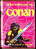 The coming of Conan (His Hyborian Age)