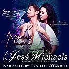 A Spring Deception: Seasons, Volume 2 Hörbuch von Jess Michaels Gesprochen von: Danielle O'Farrell