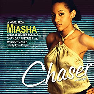 Chaser | [ Miasha]