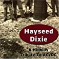 Hayseed Dixie Dirty Deeds Done Dirt Cheap
