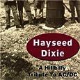 Hayseed Dixie Dirty Deeds Done Dirt Cheap