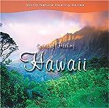スピリット・オブ・ヒーリング~ハワイ
