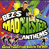 Bez's Manchester Anthems