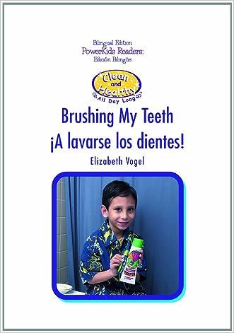A Lavarse los Dientes/Brushing My Teeth (Limpieza y Salud Todo el Dia) (Spanish Edition)