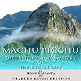 img - for Machu Picchu: The History and Mystery of the Incan City book / textbook / text book
