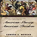 American Slavery, American Freedom Audiobook by Edmund S. Morgan Narrated by Sean Pratt