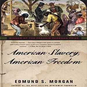 American Slavery, American Freedom Audiobook